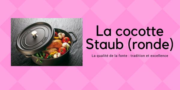 Test de la cocotte en fonte Staub, version ronde